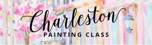 Charleston Painting Class Header